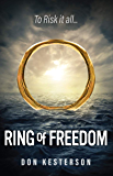 Ring of Freedom: The saga of a Vietnamese family to escape the communists with only the clothes on their back, Thai…