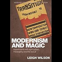 Modernism and Magic (Edinburgh Critical Studies in Modernist Culture EUP) book cover