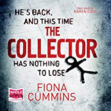 The Collector Audiobook by Fiona Cummins Narrated by Karen Cass