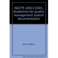ISO/TR 10013:2001, Guidelines for quality management system documentation