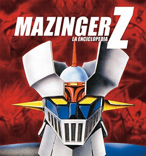 Descargar Libro Mazinger Z: La Enciclopedia J. Aurelio Sanz