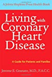 Living with Coronary Heart Disease, Jerome E. Granato, 0801890241