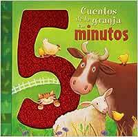 Cuentos de la granja en 5 minutos Cuentos ilustrados