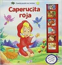 Caperucita Roja (Cuento Puzzle con Sonidos): Amazon.es