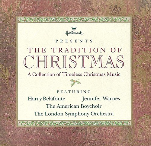 Harry Belafonte - Hallmark Presents The Tradition Of Christmas A Collection Of Timeless Christmas Music - Zortam Music