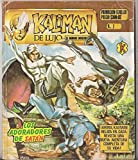 img - for KALIMAN, EL HOMBRE INCREIBLE, MEXICAN COMIC, SIMILAR MEMIN, ANICETO, HERMELINDA, LIBRO VAQUERO, LIBRO POLICIACO book / textbook / text book