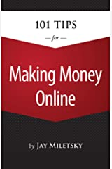101 Tips for Making Money Online Paperback