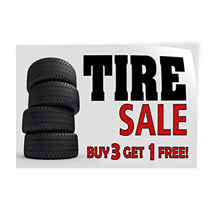Buy 3 Get 1 Free Tires >> Amazon Com Decal Sticker Tire Sale Buy 3 Get 1 Free Automotive