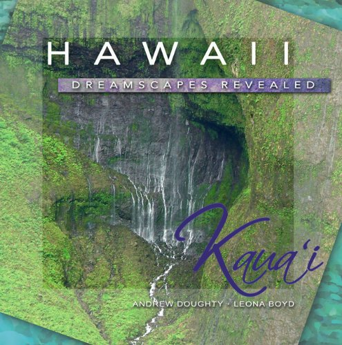 Hawaii Dreamscapes Revealed Andrew Doughty