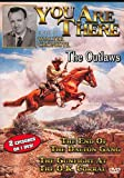 Buy The You Are There Series: The Outlaws