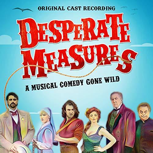 Which Measures - Desperate Measures (Original Cast Recording)