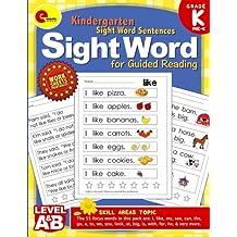 Sight Word Kindergarten Books: Pre Kindergarten and Kindergarten Sight Word Sentences for Guided Reading Levels A and B