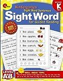 #1: Sight Word Kindergarten Books: Pre Kindergarten and Kindergarten Sight Word Sentences for Guided Reading Levels A and B (Sight Word Educate School) (Volume 1)