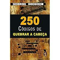 250 Códigos de Quebrar a Cabeça