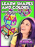Tea Time with Tayla: Learn Shapes and Colors with Magnetic Toys
