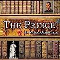 The Prince Hörbuch von Niccolò Machiavelli Gesprochen von: Dick Hill