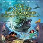 The Map to Everywhere | Carrie Ryan,John Parke Davis