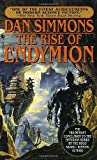 : By Dan Simmons - Rise of Endymion (6.1.1998)