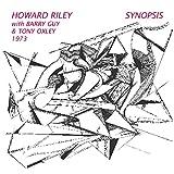 Howard Riley: Synopsis