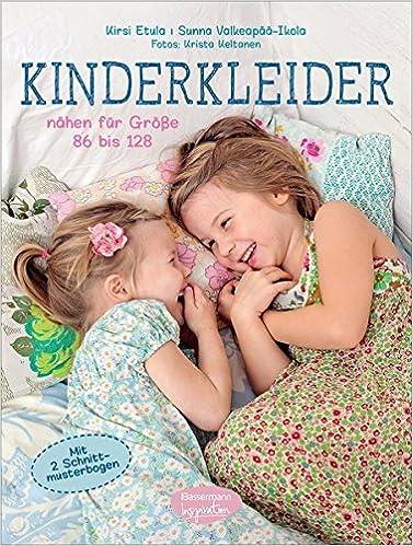 Kinderkleider: nähen für Größe 86 bis 128. Mit 2 Schnittmusterbogen ...