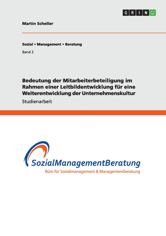 Bedeutung der Mitarbeiterbeteiligung im Rahmen einer ...