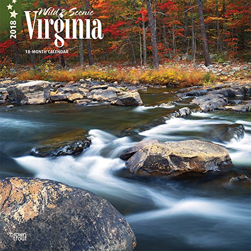 Virginia, Wild & Scenic 2018 12 x 12 Inch Monthly Square Wall Calendar, USA United States of America Southeast State Nature (Multilingual Edition)