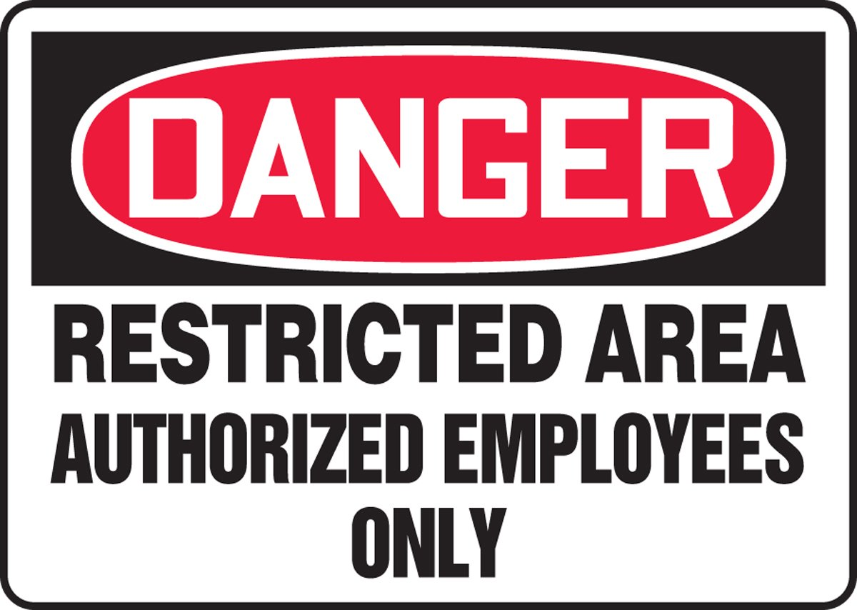 10 Height 14 Wide 10 Length Red//Black on White 0.040 Thickness Accuform MADM082VA LegendDANGER RESTRICTED AREA AUTHORIZED EMPLOYEES ONLY Sign Aluminum