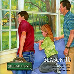Down Gilead Lane, Season 10 Radio/TV Program