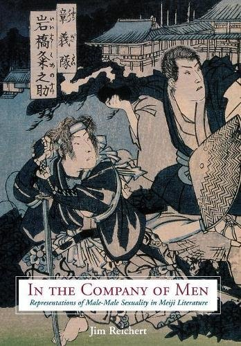 D.O.W.N.L.O.A.D In the Company of Men: Representations of Male-Male Sexuality in Meiji Literature<br />RAR