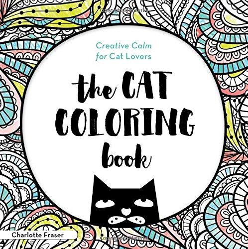 Amazon.com: The Cat Coloring Book: Creative Calm for Cat ...