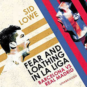 Fear and Loathing in La Liga Audiobook
