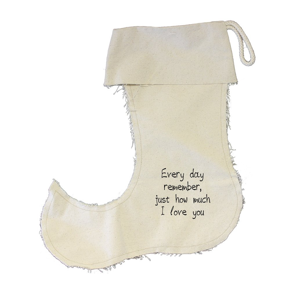 Everyday Remember How Much I Love You Cotton Canvas Stocking Jester - Small by Style in Print