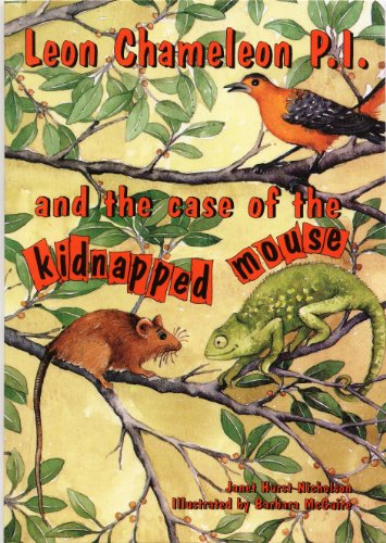 Book cover image for Leon Chameleon PI and the case of the kidnapped mouse
