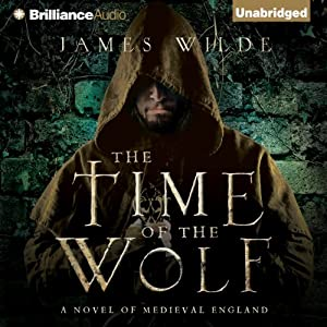 The Time of the Wolf: A Novel of Medieval England Audiobook