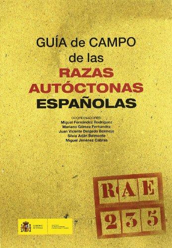 Descargar Libro Guía De Campo De Las Razas Autóctonas Españolas Miguel Fernández Rodríguez