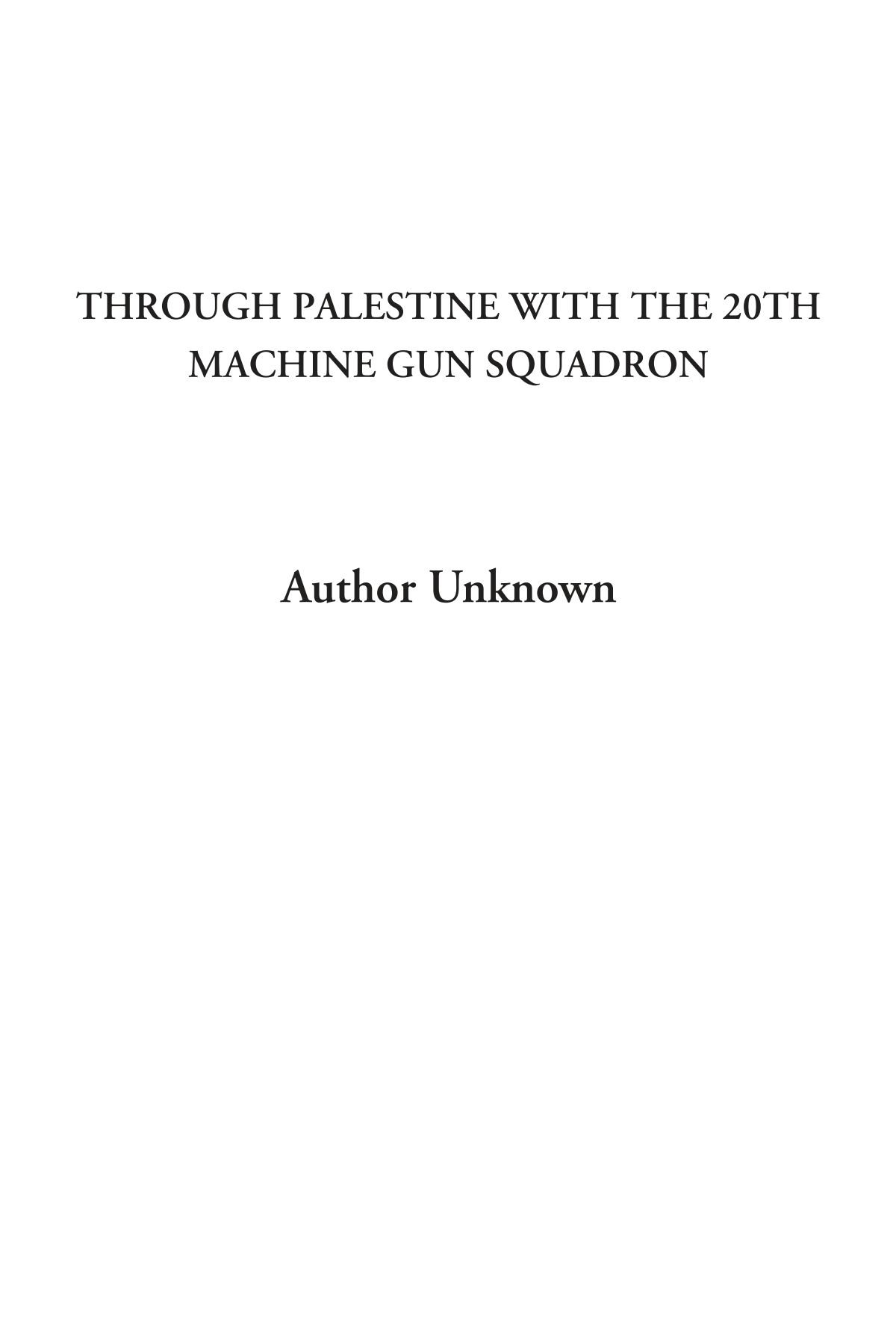 Through Palestine with the 20th Machine Gun Squadron pdf
