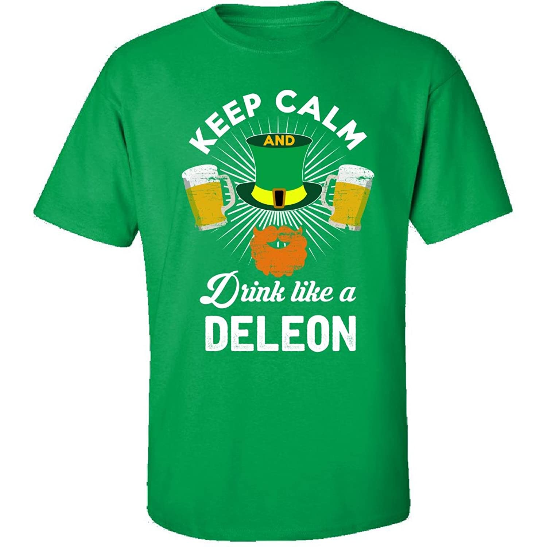 St Patricks Day Keep Calm Drink Like A Deleon Irish - Adult Shirt