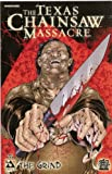 The Texas Chainsaw Massacre Issue 3: The Grind