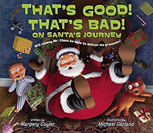book cover of That\'s Good! That\'s Bad! on Santa\'s Journey