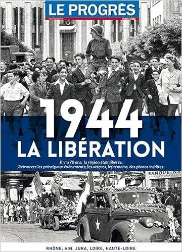 Lire un 1944 : La Libération pdf ebook