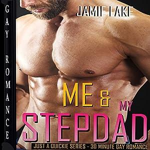 Me & My Stepdad: Gay Romance M M Audiobook