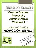 Temario Cuerpo Gestión Procesal y Administrativa (Segundo Examen) Vol. I: PROMOCIÓN INTERNA