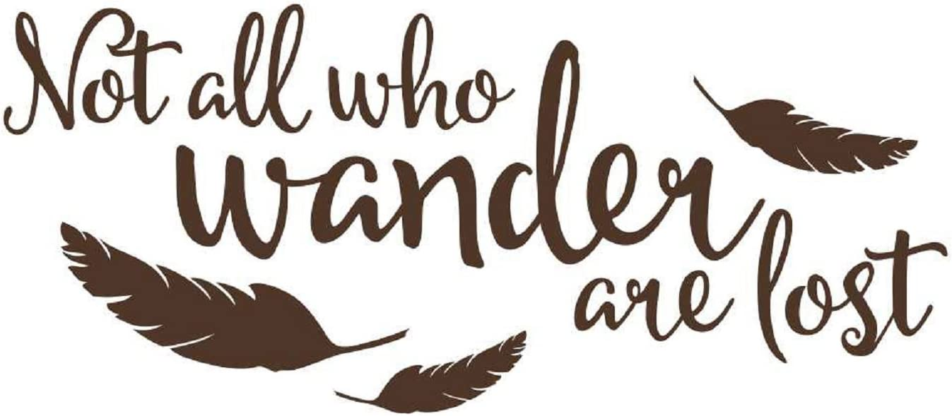 Wall Decor Plus More WDPM3721 Not All Who Wander are Lost Modern Wall Art Vinyl Decal Quote, Chocolate Brown,23x10-Inch, 23x10, Chocolate Brown