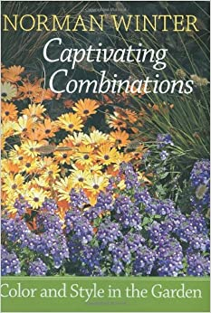 Book Captivating Combinations: Color and Style in the Garden