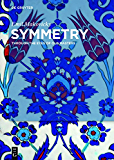 Symmetry: Through the Eyes of Old Masters
