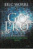 Go Pro: 7 Schritte zum Network Marketing Profi