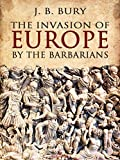 Bargain eBook - The Invasion of Europe by the Barbarians
