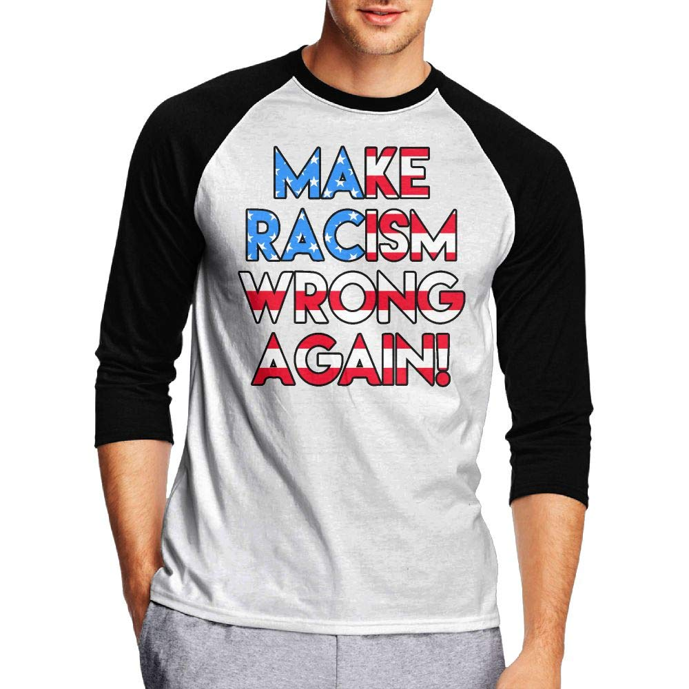 KI70CNY/&0 Mens 3//4 Sleeve Crew Neck Tee Shirts Make Racism Wrong Again Raglan Baseball Sports T-Shirt Top
