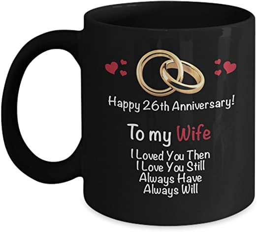 Amazon Com Happy 26th Year Wedding Anniversary Mug Wife 26 Year