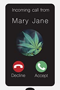 "Toothsome Studios Incoming Call from Mary Jane 12""x8"" Weed Humor Tin Funny Sign Marijuana Decor Man Cave/Dorm Decor"